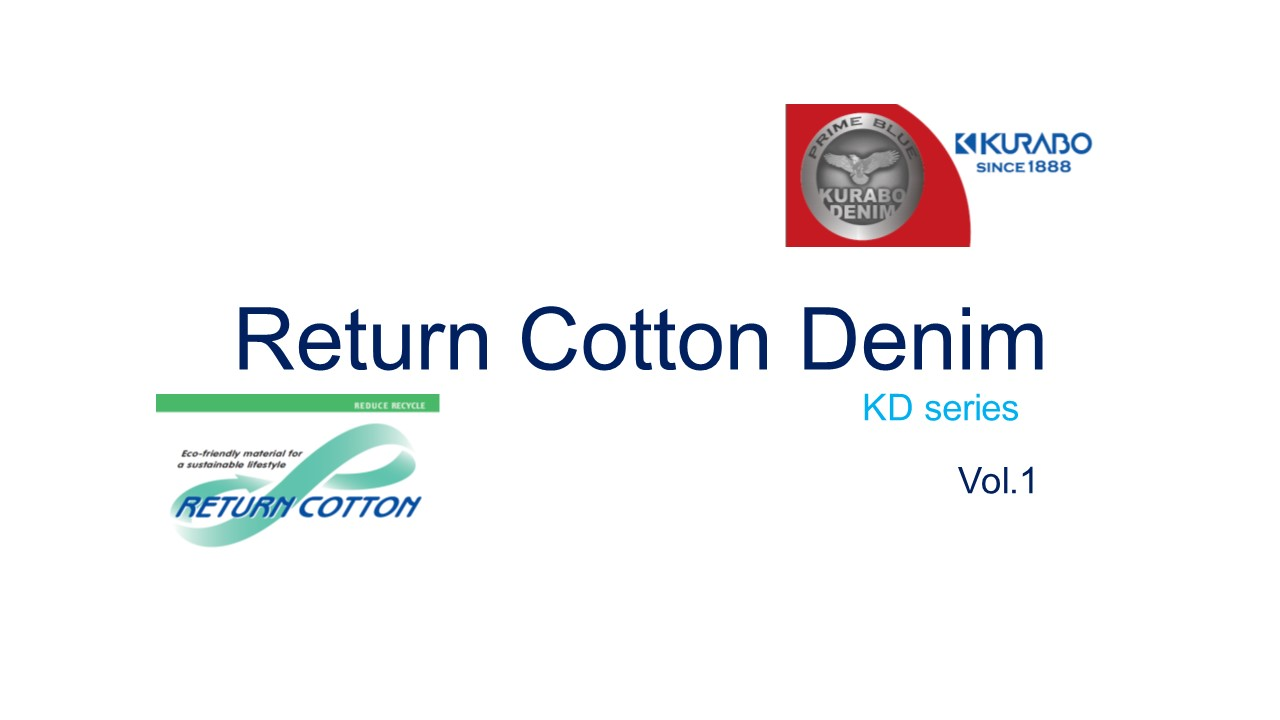 Return Cotton Denim KD series