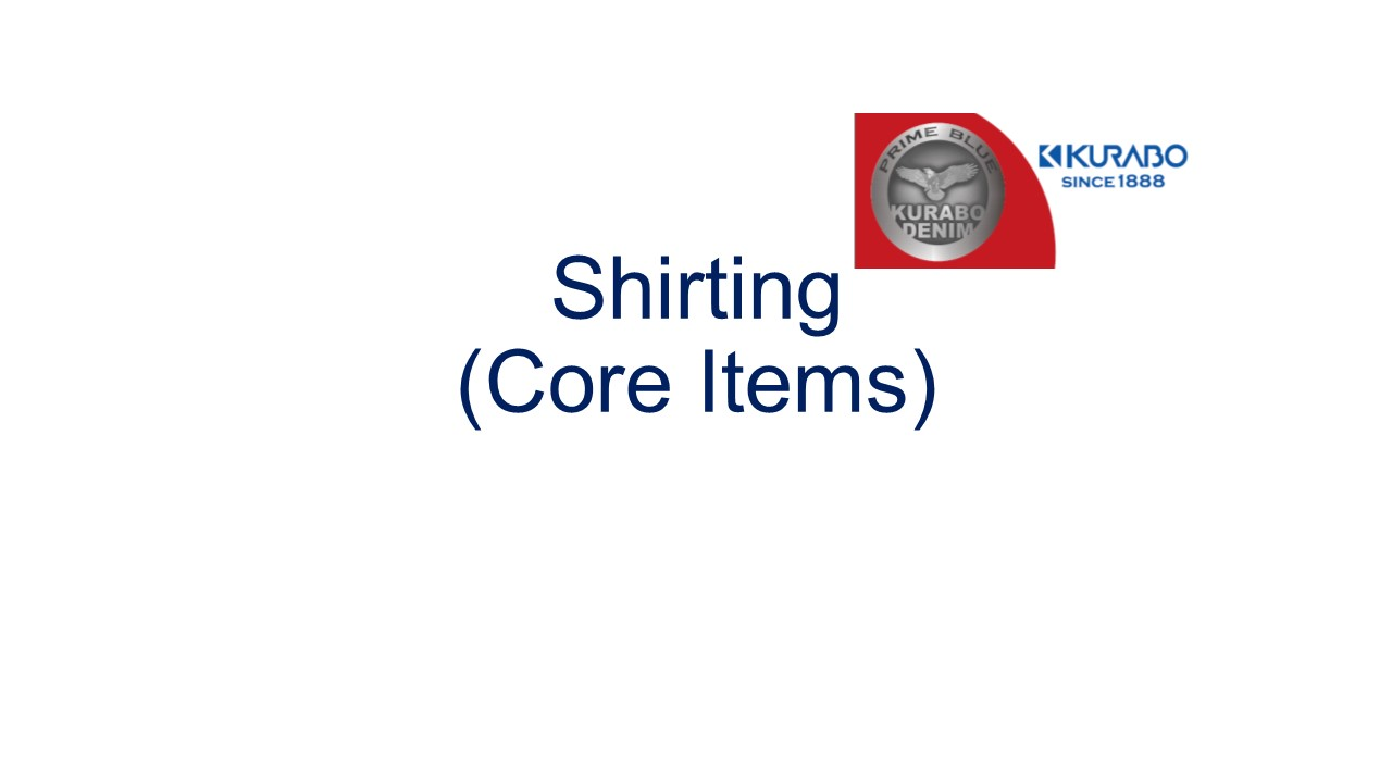 Shirting / Core Items